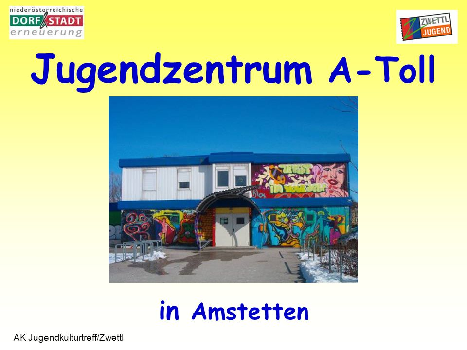 AK Jugendkulturtreff/Zwettl Fragebogen- auswertung Michael Treml, Matthias Koppensteiner