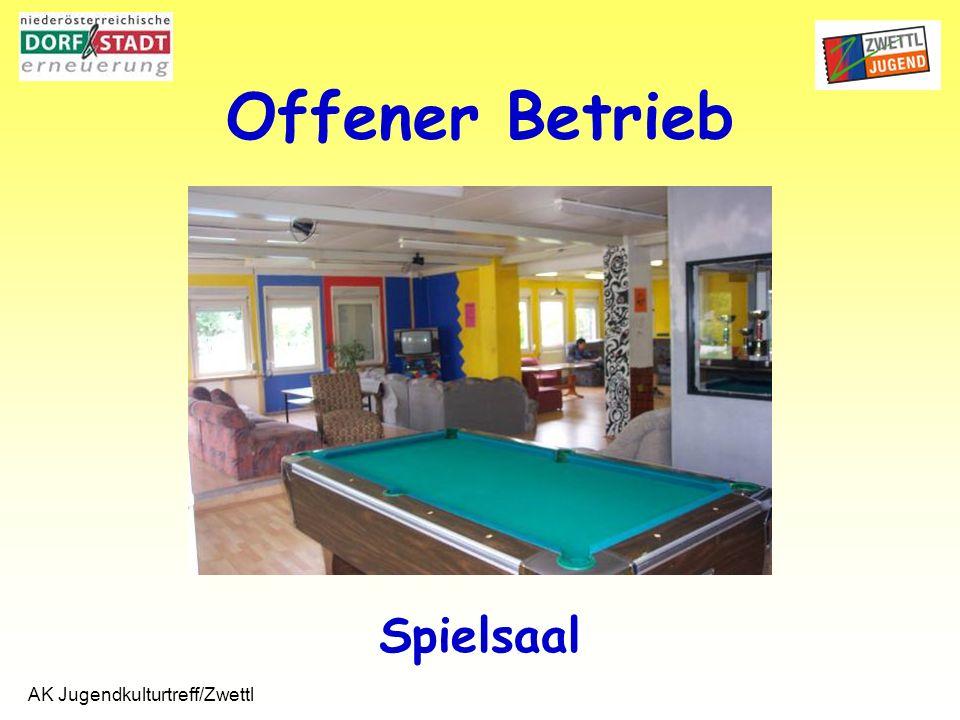 AK Jugendkulturtreff/Zwettl Spielsaal Offener Betrieb