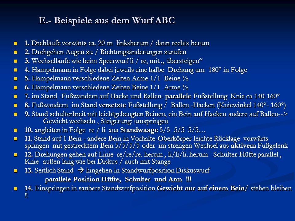 E.- Beispiele aus dem Wurf ABC 1.Drehläufe vorwärts ca.
