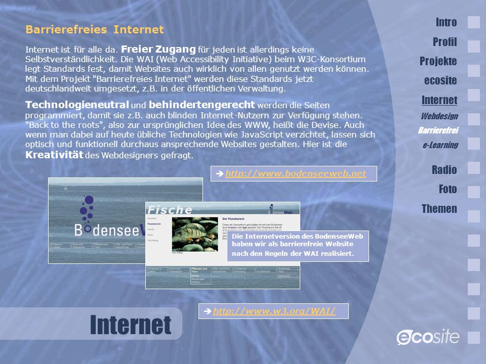 Internet Barrierefreies Internet Internet ist für alle da.
