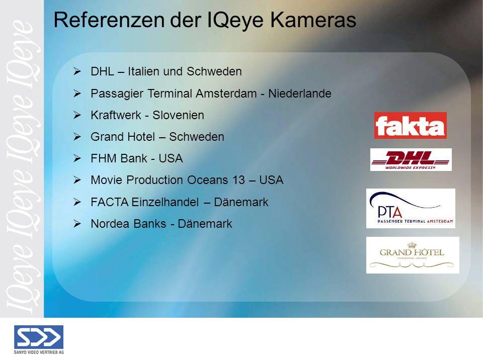 DHL – Italien und Schweden Passagier Terminal Amsterdam - Niederlande Kraftwerk - Slovenien Grand Hotel – Schweden FHM Bank - USA Movie Production Oceans 13 – USA FACTA Einzelhandel – Dänemark Nordea Banks - Dänemark Referenzen der IQeye Kameras