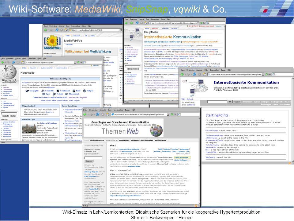 Wiki-Einsatz in Lehr-/Lernkontexten: Didaktische Szenarien für die kooperative Hypertextproduktion Storrer – Beißwenger – Heiner Wiki-Software: MediaW