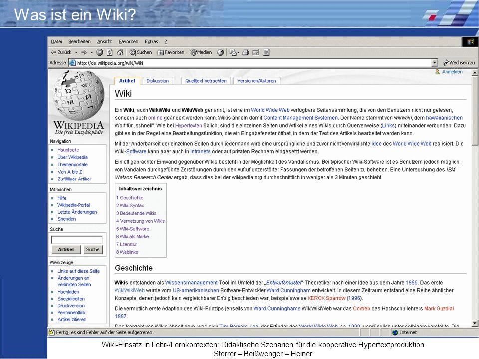 Wiki-Einsatz in Lehr-/Lernkontexten: Didaktische Szenarien für die kooperative Hypertextproduktion Storrer – Beißwenger – Heiner Was ist ein Wiki?