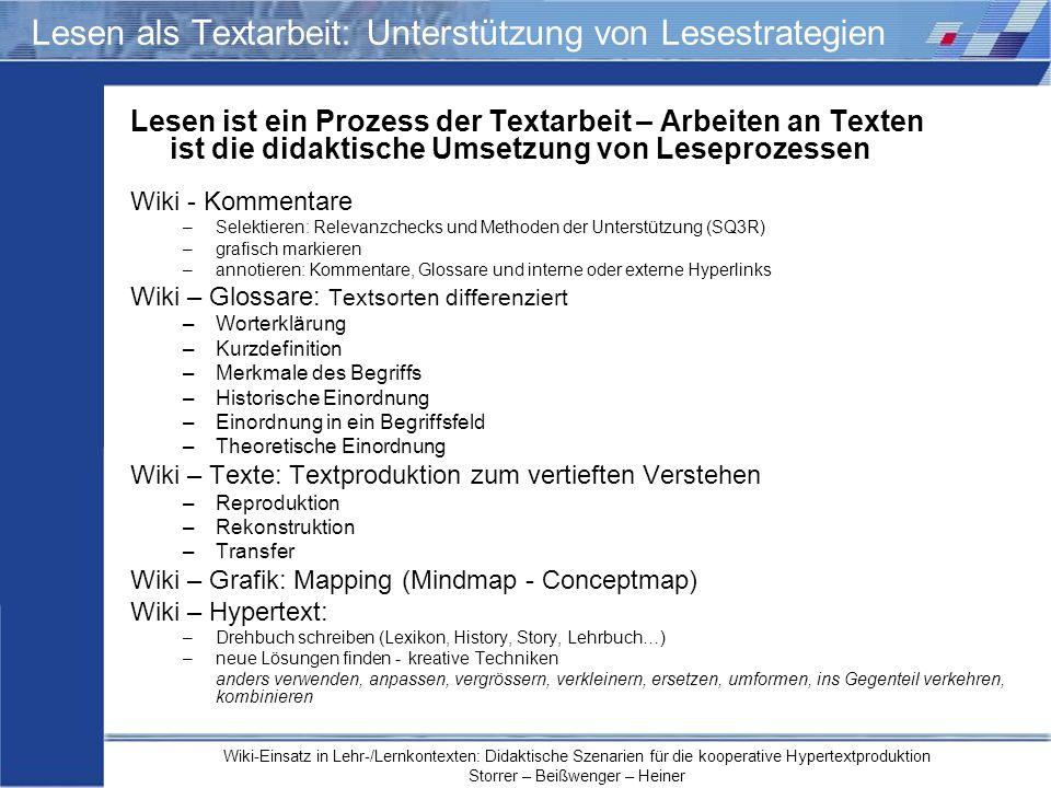 Wiki-Einsatz in Lehr-/Lernkontexten: Didaktische Szenarien für die kooperative Hypertextproduktion Storrer – Beißwenger – Heiner Lesen als Textarbeit: