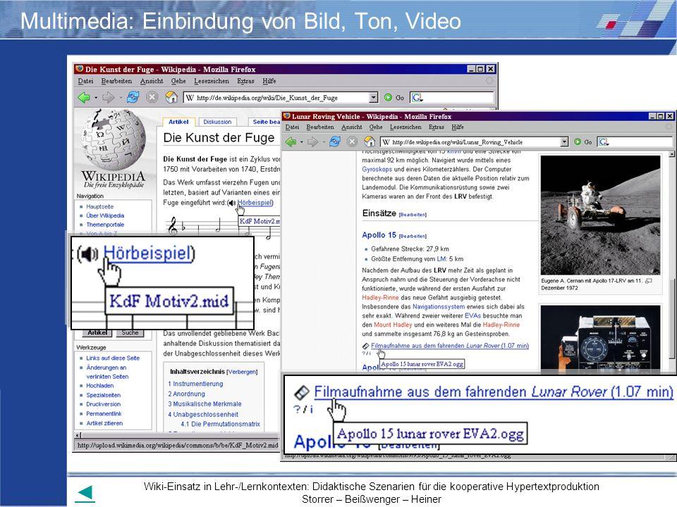 Wiki-Einsatz in Lehr-/Lernkontexten: Didaktische Szenarien für die kooperative Hypertextproduktion Storrer – Beißwenger – Heiner Multimedia: Einbindun
