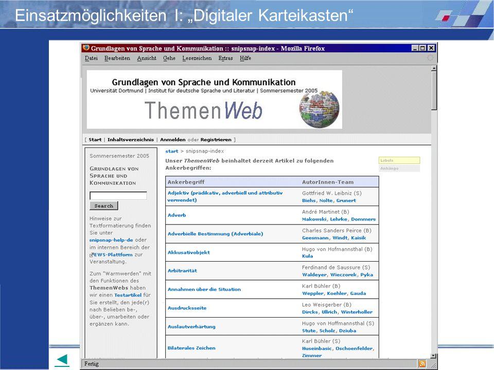 Wiki-Einsatz in Lehr-/Lernkontexten: Didaktische Szenarien für die kooperative Hypertextproduktion Storrer – Beißwenger – Heiner Einsatzmöglichkeiten