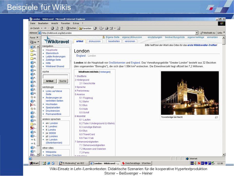 Wiki-Einsatz in Lehr-/Lernkontexten: Didaktische Szenarien für die kooperative Hypertextproduktion Storrer – Beißwenger – Heiner Beispiele für Wikis