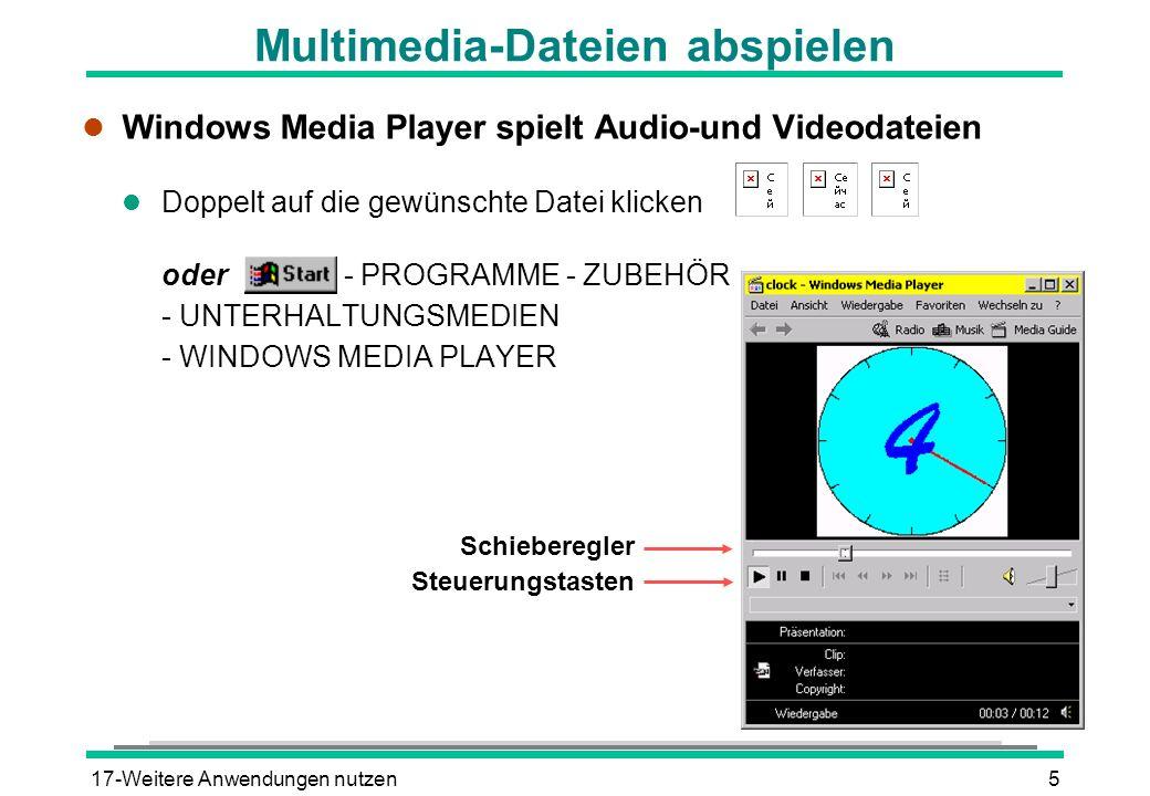 17-Weitere Anwendungen nutzen6 Audio-CD abspielen l Audio-CD ins Laufwerk legen und schließen CD-Player startet automatisch oder - PROGRAMME - ZUBEHÖR - UNTERHALTUNGSMEDIEN - CD-PLAYER