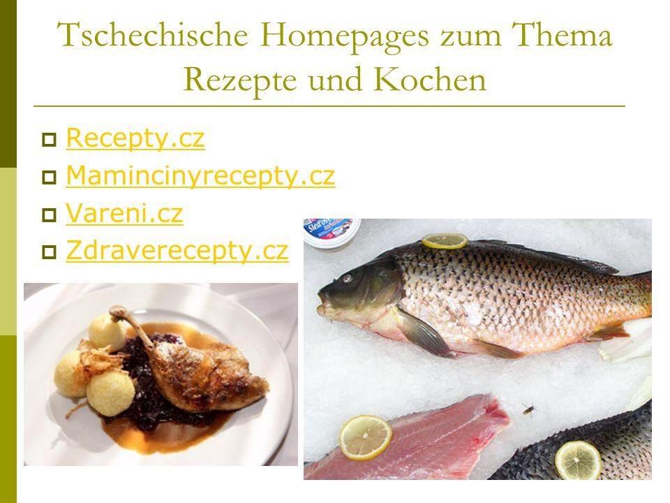 Tschechische Homepages zum Thema Rezepte und Kochen Recepty.cz Mamincinyrecepty.cz Vareni.cz Zdraverecepty.cz