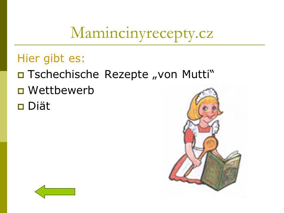 Mamincinyrecepty.cz Hier gibt es: Tschechische Rezepte von Mutti Wettbewerb Diät