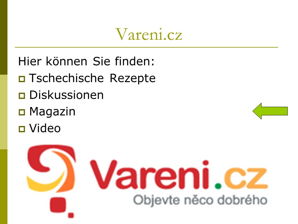 Vareni.cz Hier können Sie finden: Tschechische Rezepte Diskussionen Magazin Video