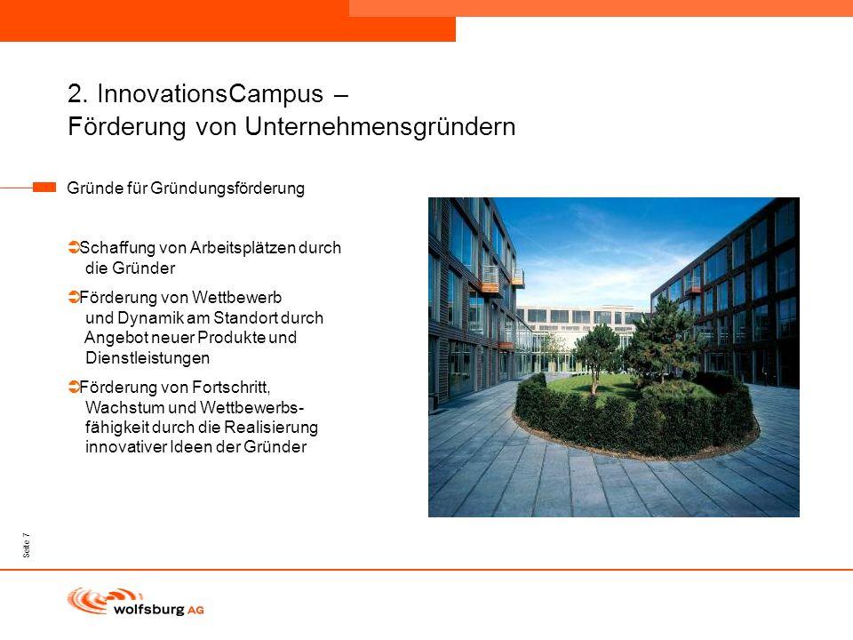 Navigationsleiste Aktueller Eintrag wird rot hervor- gehoben Navigationsleiste weiter Seite 7 2. InnovationsCampus – Förderung von Unternehmensgründer