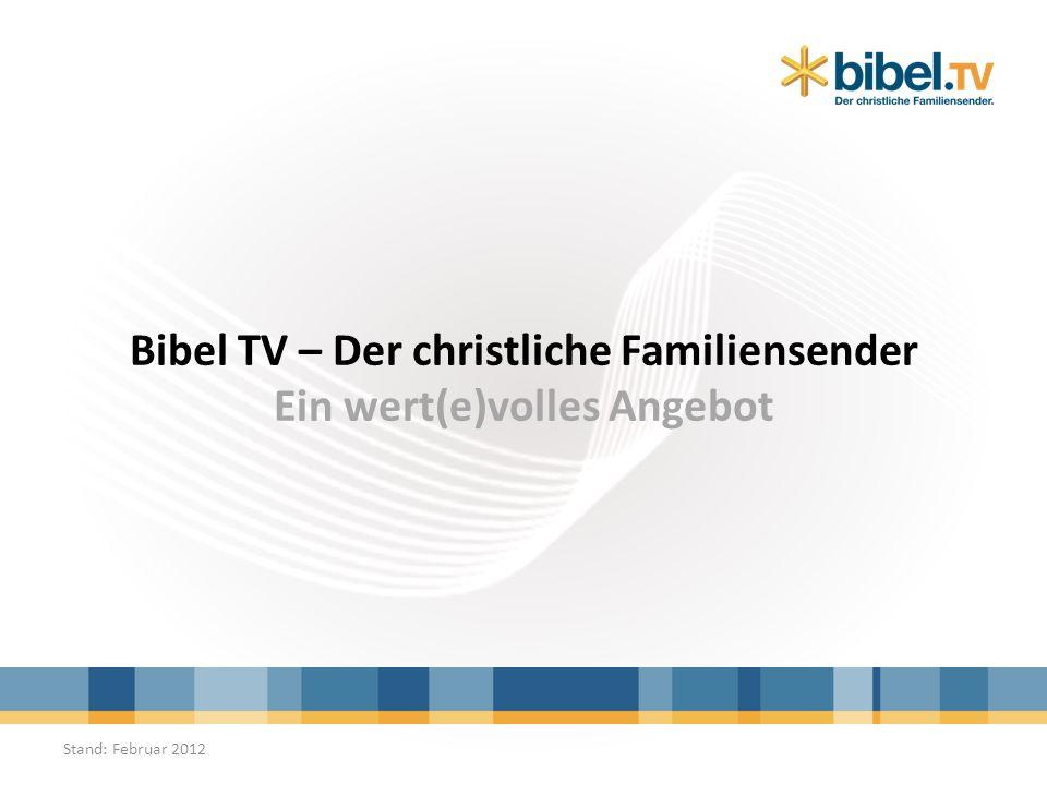 bringt den Menschen die Bibel näher präsentiert ein christliches, werteorientiertes Programm steht auf einer breiten, überkonfessionellen Basis finanziert sich über Spenden Bibel TV 2