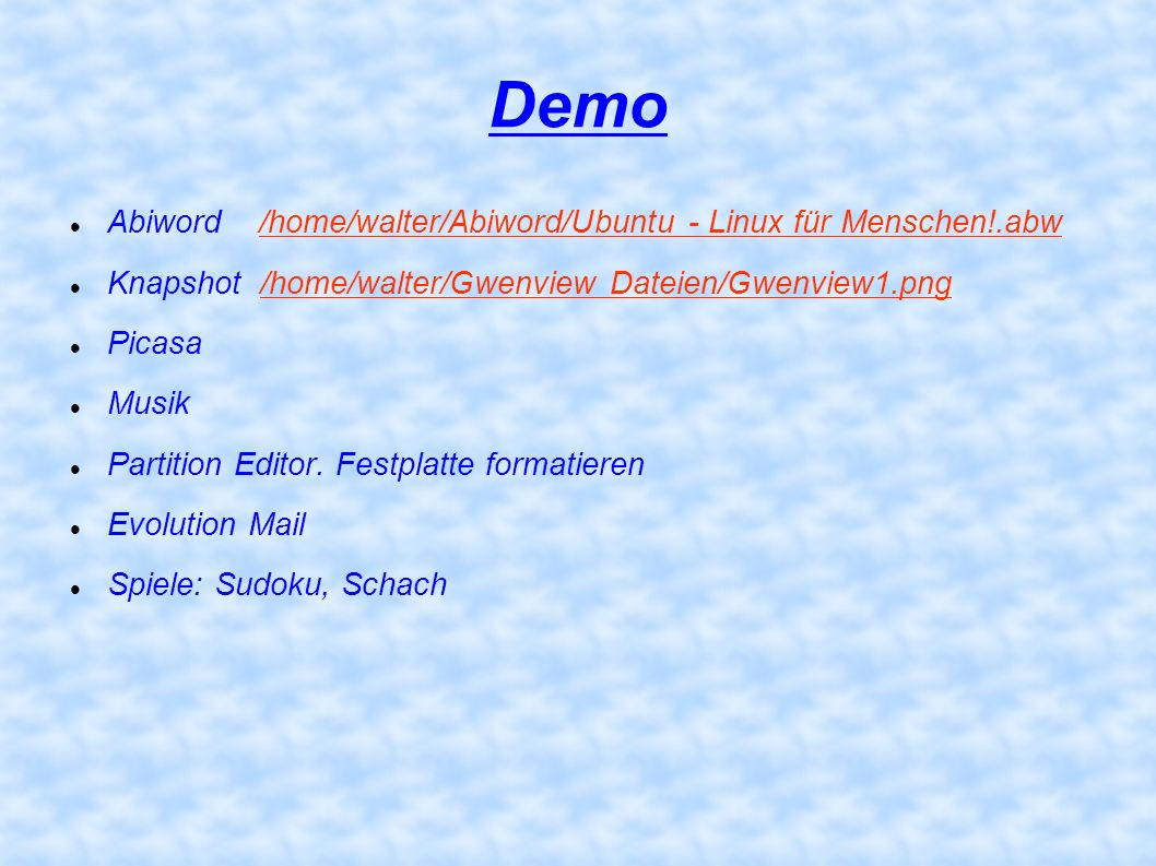 Demo Abiword /home/walter/Abiword/Ubuntu - Linux für Menschen!.abw/home/walter/Abiword/Ubuntu - Linux für Menschen!.abw Knapshot /home/walter/Gwenview