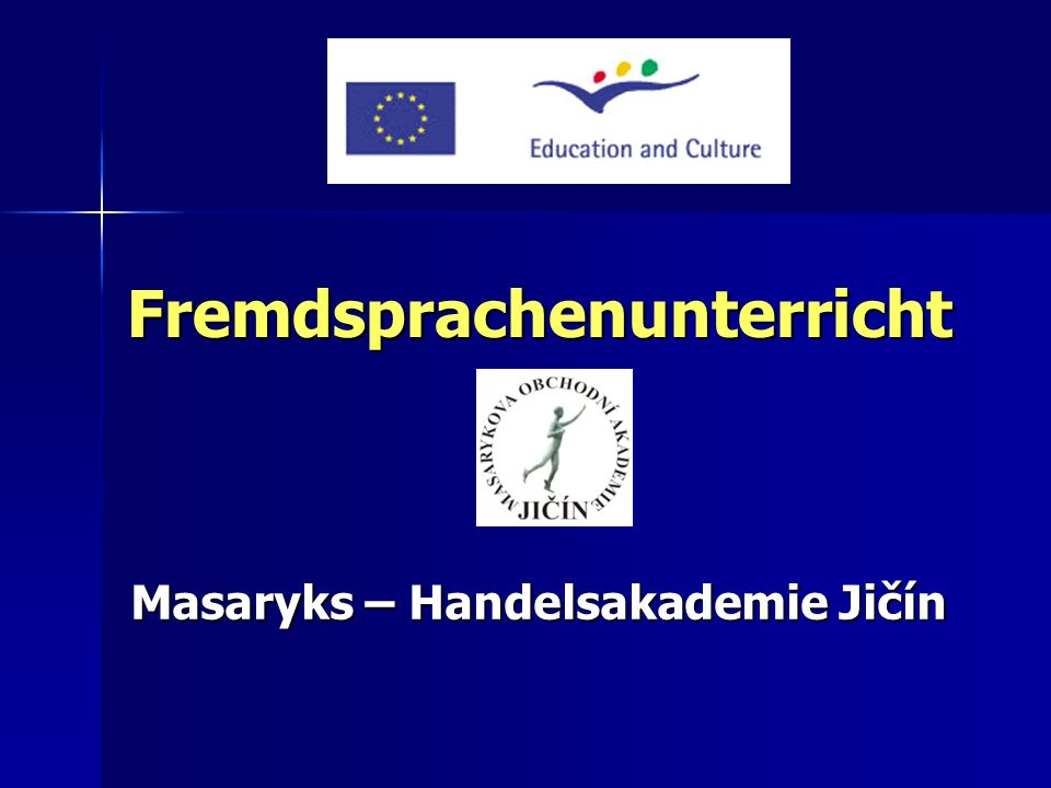 Fremdsprachenunterricht Masaryks – Handelsakademie Jičín