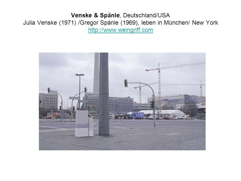 Venske & Spänle, Deutschland/USA Julia Venske (1971) /Gregor Spänle (1969), leben in München/ New York http://www.weingriff.com http://www.weingriff.c