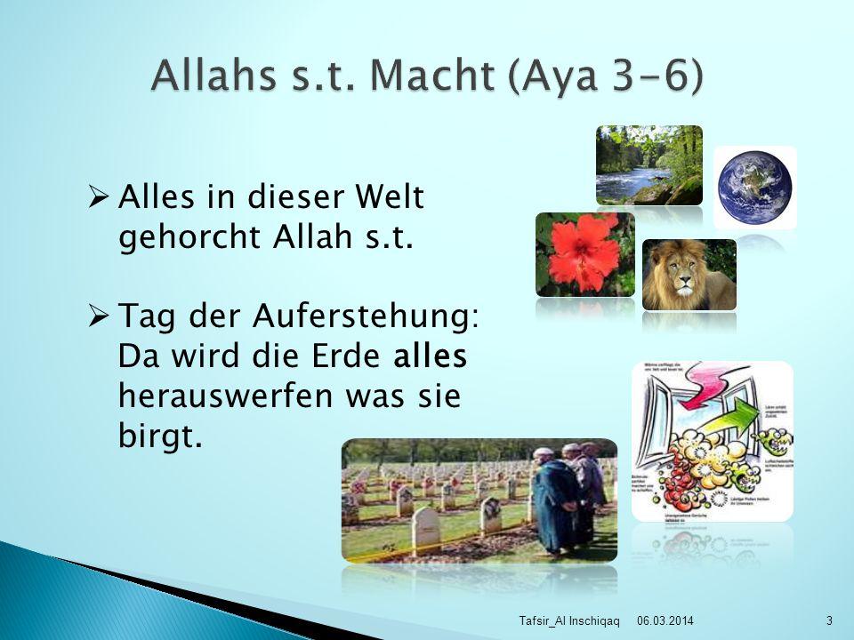 06.03.2014Tafsir_Al Inschiqaq3 Alles in dieser Welt gehorcht Allah s.t.