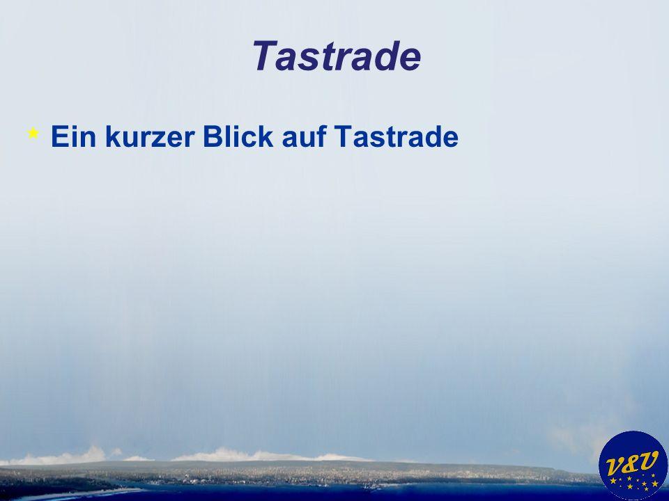 Tastrade * Ein kurzer Blick auf Tastrade