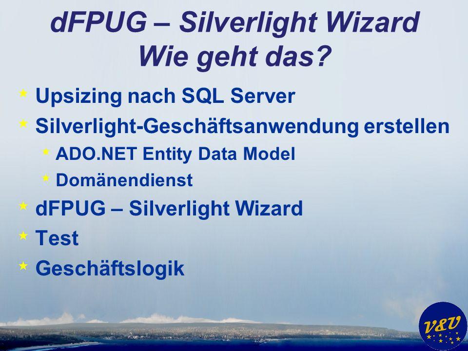 dFPUG – Silverlight Wizard Wie geht das.