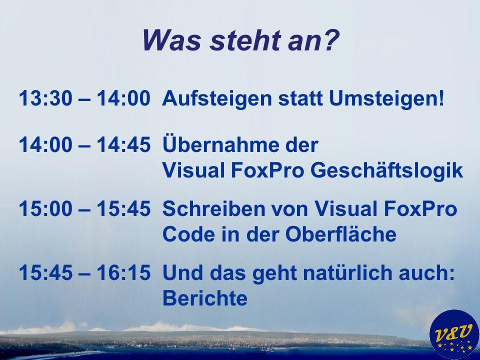 Was steht an. 13:30 – 14:00Aufsteigen statt Umsteigen.