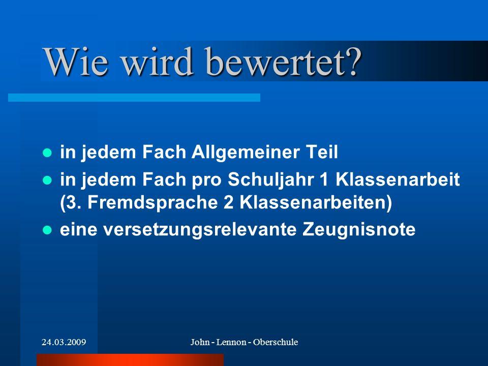 24.03.2009John - Lennon - Oberschule Wie wird bewertet.