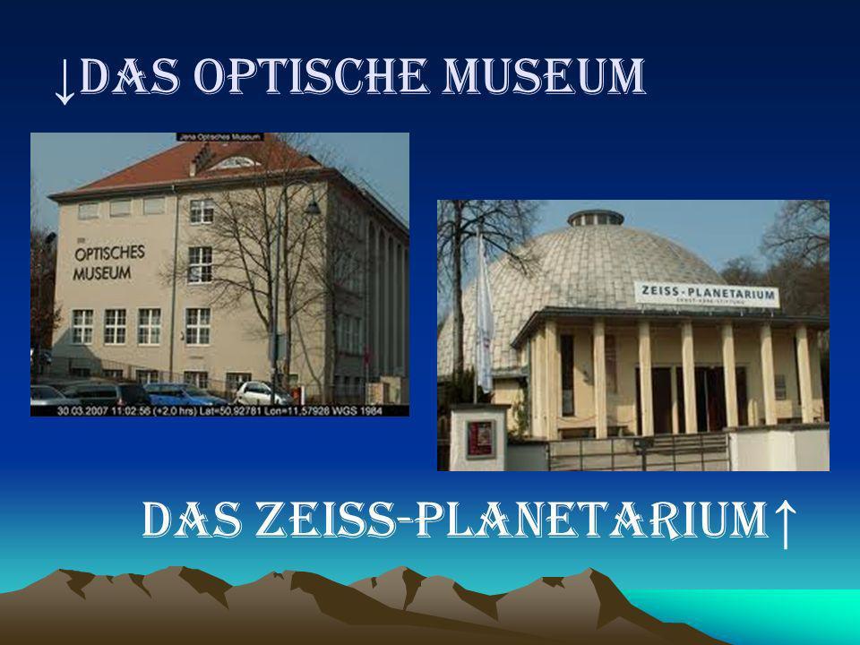 DAS OPTISCHE MUSEUM DAS ZEISS-PLANETARIUM