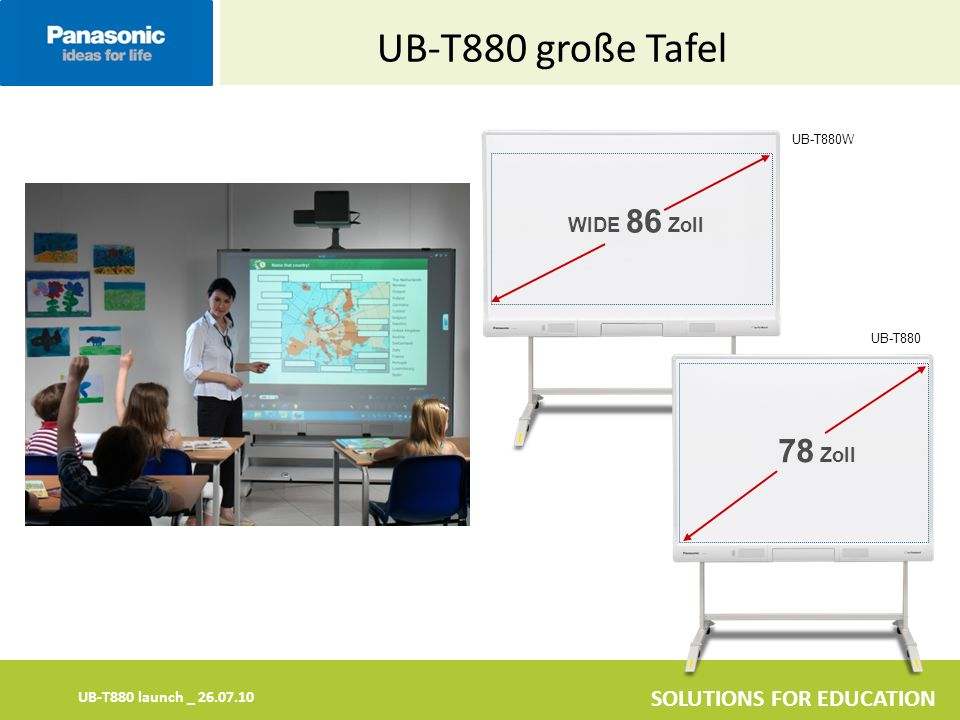UB-T880 launch _ 26.07.10 SOLUTIONS FOR EDUCATION UB-T880W UB-T880 UB-T880 große Tafel WIDE 86 Zoll 78 Zoll
