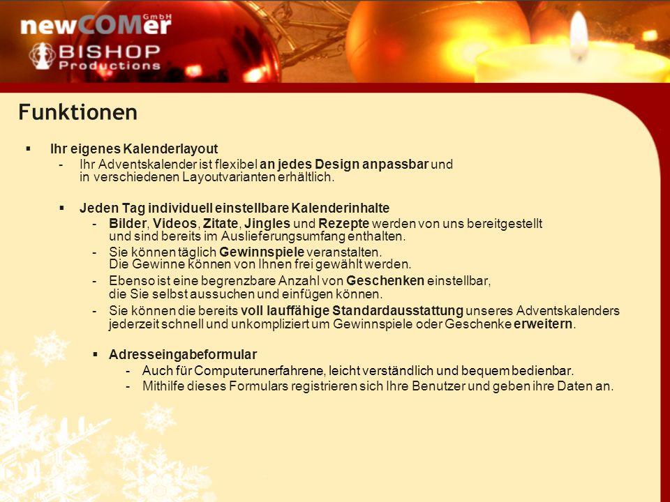 Besuchen Sie uns: www.adventskalender-internet.de www.adventskalender-internet.de Dort können Sie unser System testen und sich von den Funktionen überzeugen.
