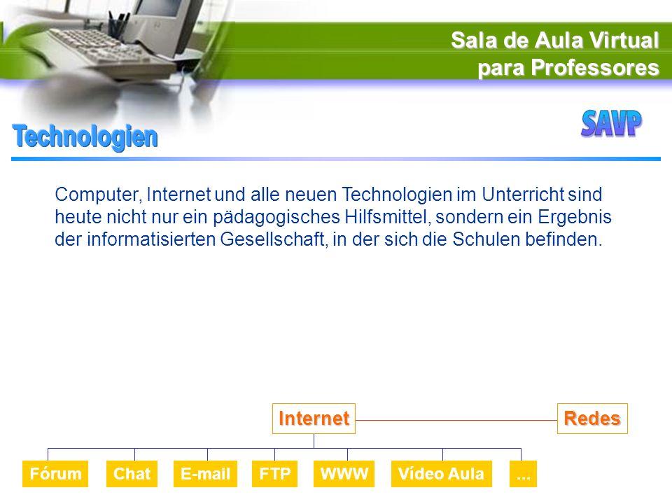 Sala de Aula Virtual para Professores Computer, Internet und alle neuen Technologien im Unterricht sind heute nicht nur ein pädagogisches Hilfsmittel, sondern ein Ergebnis der informatisierten Gesellschaft, in der sich die Schulen befinden.