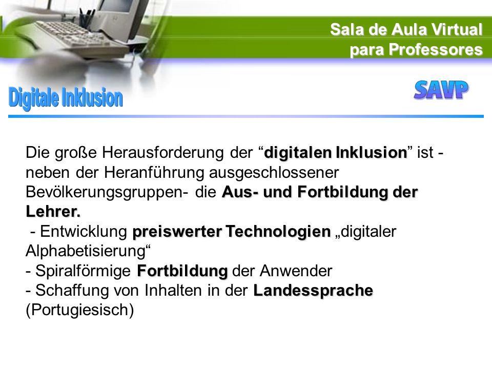 Sala de Aula Virtual para Professores digitalen Inklusion Aus- und Fortbildung der Lehrer.