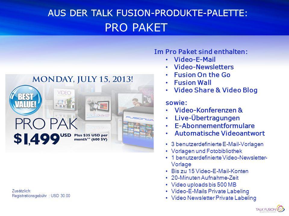 AUS DER TALK FUSION-PRODUKTE-PALETTE: ELITE PAKET Zusätzlich: Registrationsgebühr : USD 30.00 Im Elite Paket sind enthalten: Video-E-Mail Video-Newsle