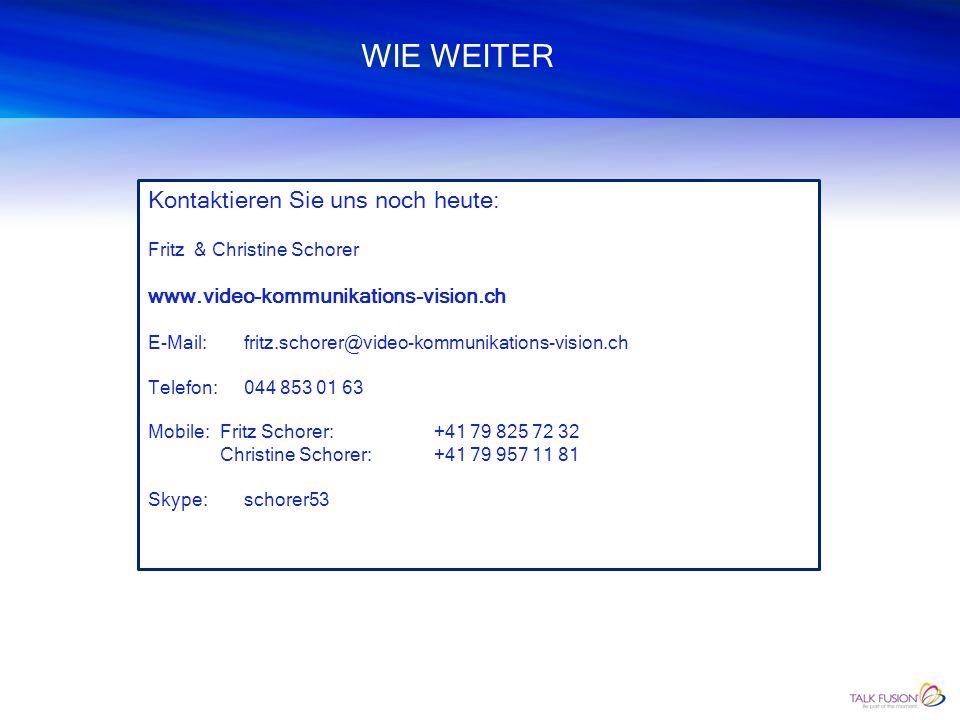 WIE WEITER video-kommunikations-vision.ch ist in der Online- und Video-Kommunikation tätig und dem global führenden Konzern TALK FUSION angeschlossen.