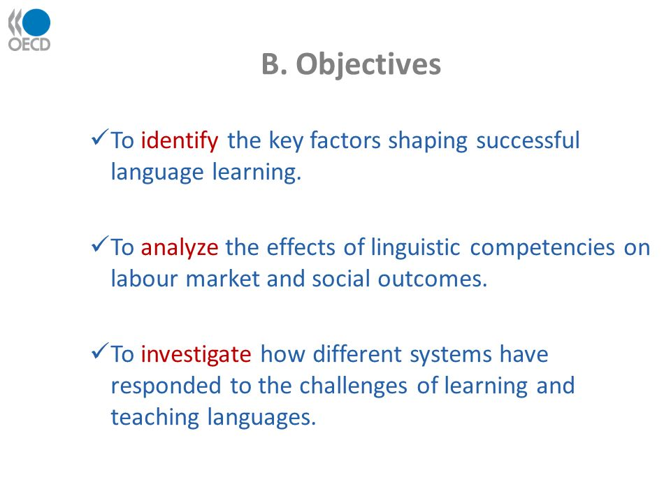 B. Objectives To identify the key factors shaping successful language learning.