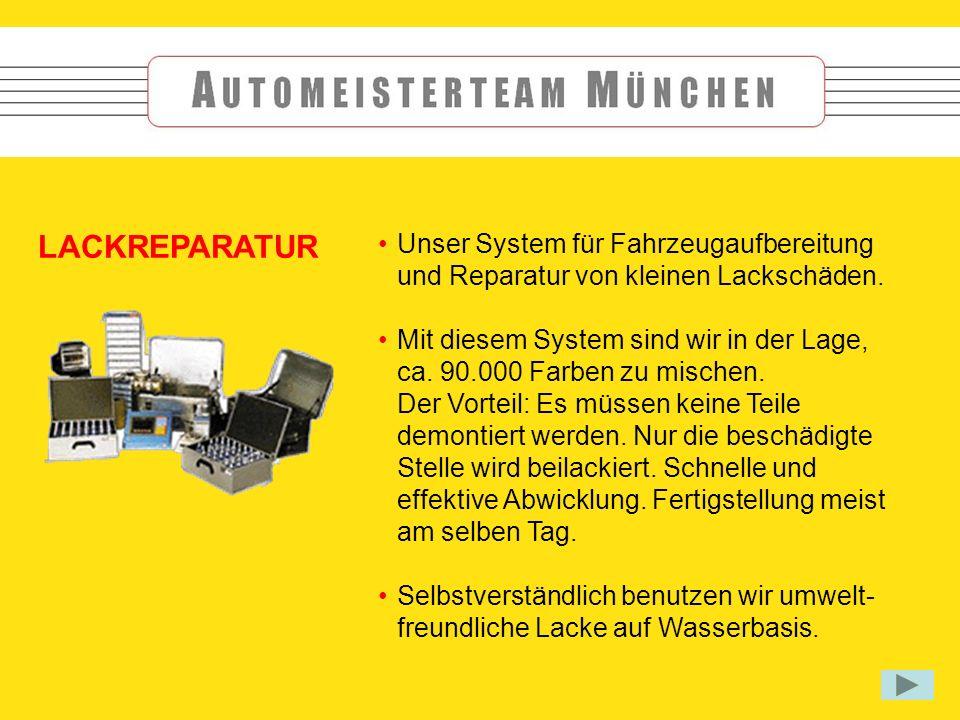 Unser System für Fahrzeugaufbereitung und Reparatur von kleinen Lackschäden.