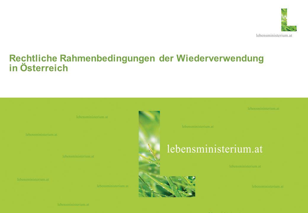 Seite 106.03.2014 Rechtliche Rahmenbedingungen der Wiederverwendung in Österreich