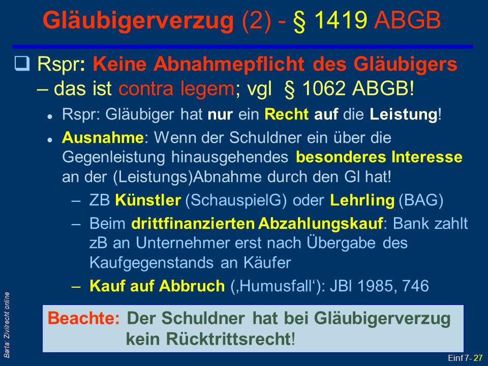 Einf 7- 28 Barta: Zivilrecht online Gläubigerverzug (3) – Rechtsfolgen/1 q§ 1419 ABGB: >...