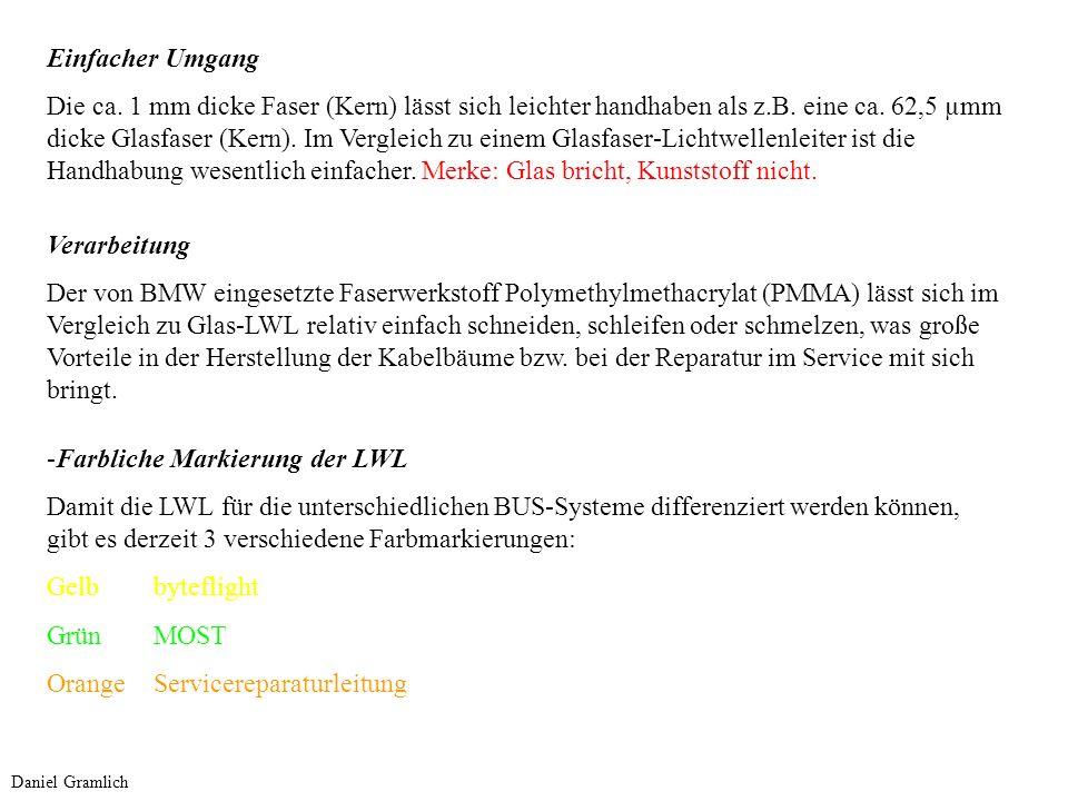 Scheuerstelle Anders als bei Kupferleitungen führt Scheuern bei LWL nicht zum Kurzschluss.