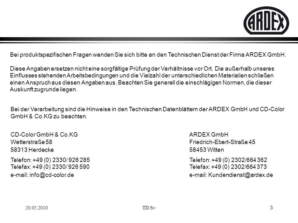 3 Bei produktspezifischen Fragen wenden Sie sich bitte an den Technischen Dienst der Firma ARDEX GmbH. Diese Angaben ersetzen nicht eine sorgfältige P