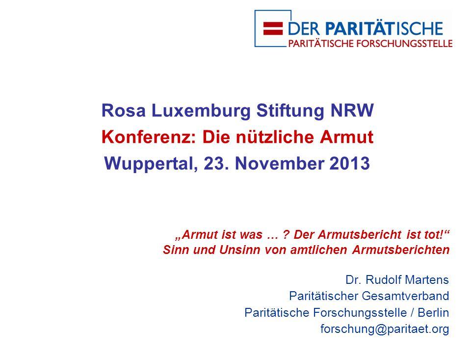 Rosa Luxemburg Stiftung NRW Konferenz: Die nützliche Armut Wuppertal, 23.
