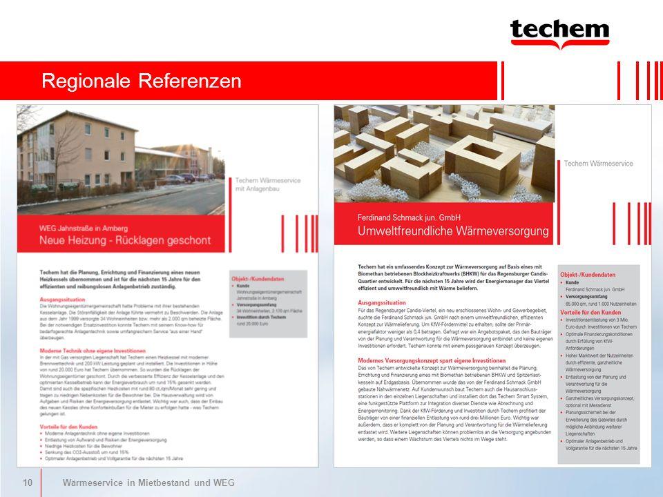 10 Wärmeservice in Mietbestand und WEG Ihre Vorteile als Verwalter Regionale Referenzen