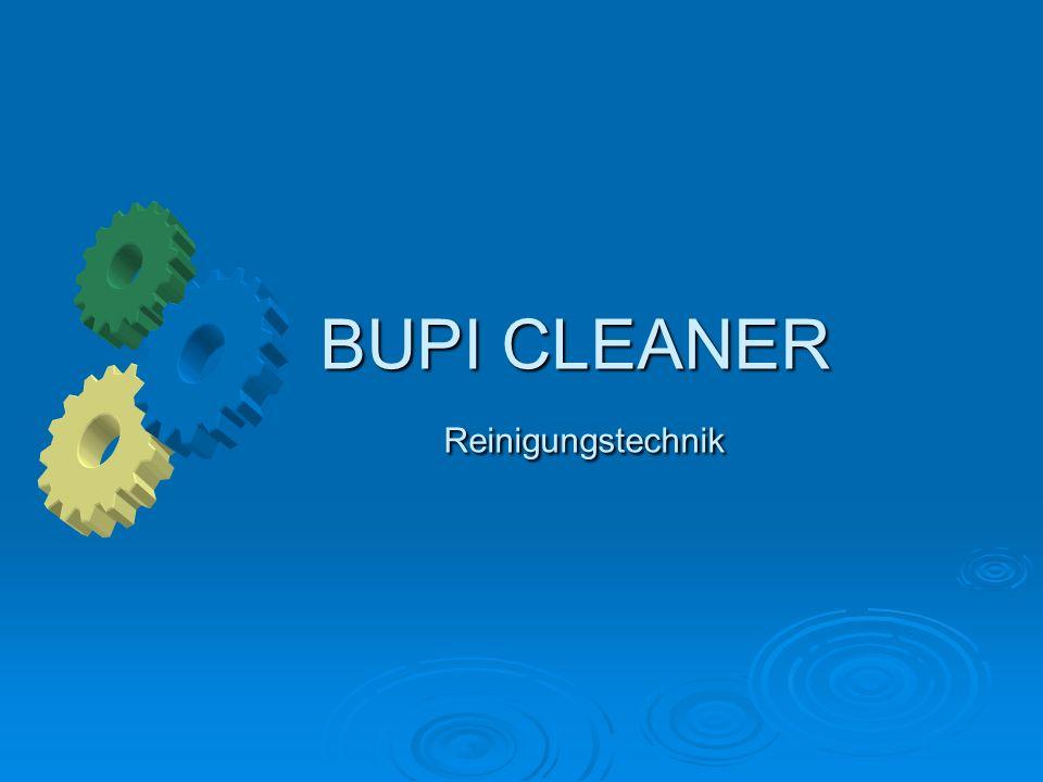 BUPI - CLEANER ® Industrielle Waschanlagen Industrielle Waschanlagen Planung Planung Engineering Engineering Konstruktion Konstruktion