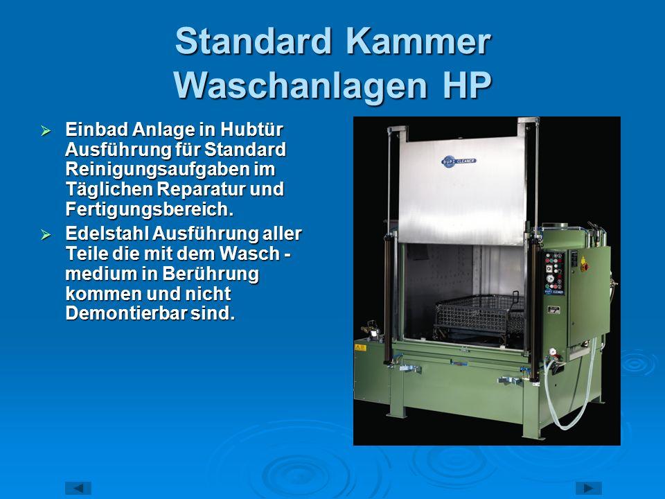 Standard Kammer Waschanlagen HP Einbad Anlage in Hubtür Ausführung für Standard Reinigungsaufgaben im Täglichen Reparatur und Fertigungsbereich. Einba