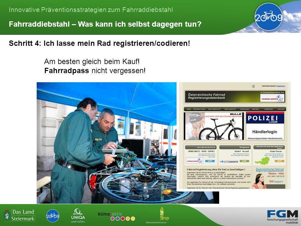 Innovative Präventionsstrategien zum Fahrraddiebstahl Schritt 4: Ich lasse mein Rad registrieren/codieren.