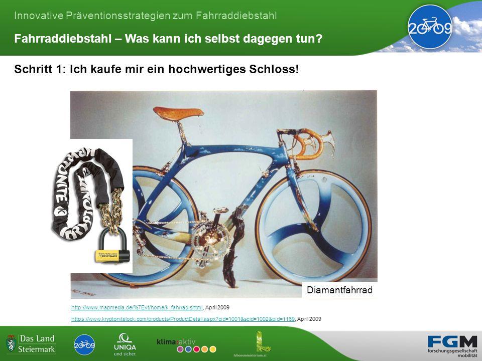 Innovative Präventionsstrategien zum Fahrraddiebstahl Schritt 1: Ich kaufe mir ein hochwertiges Schloss.