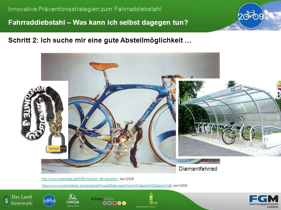 Innovative Präventionsstrategien zum Fahrraddiebstahl Schritt 2: Ich suche mir eine gute Abstellmöglichkeit … Fahrraddiebstahl – Was kann ich selbst dagegen tun.