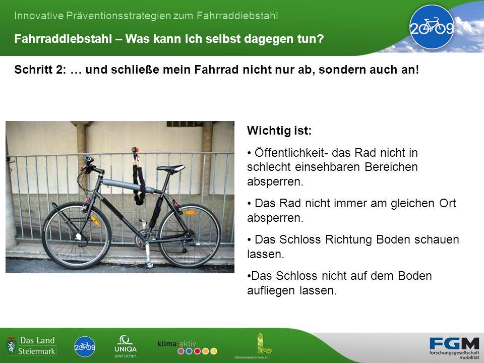 Innovative Präventionsstrategien zum Fahrraddiebstahl Schritt 2: … und schließe mein Fahrrad nicht nur ab, sondern auch an.