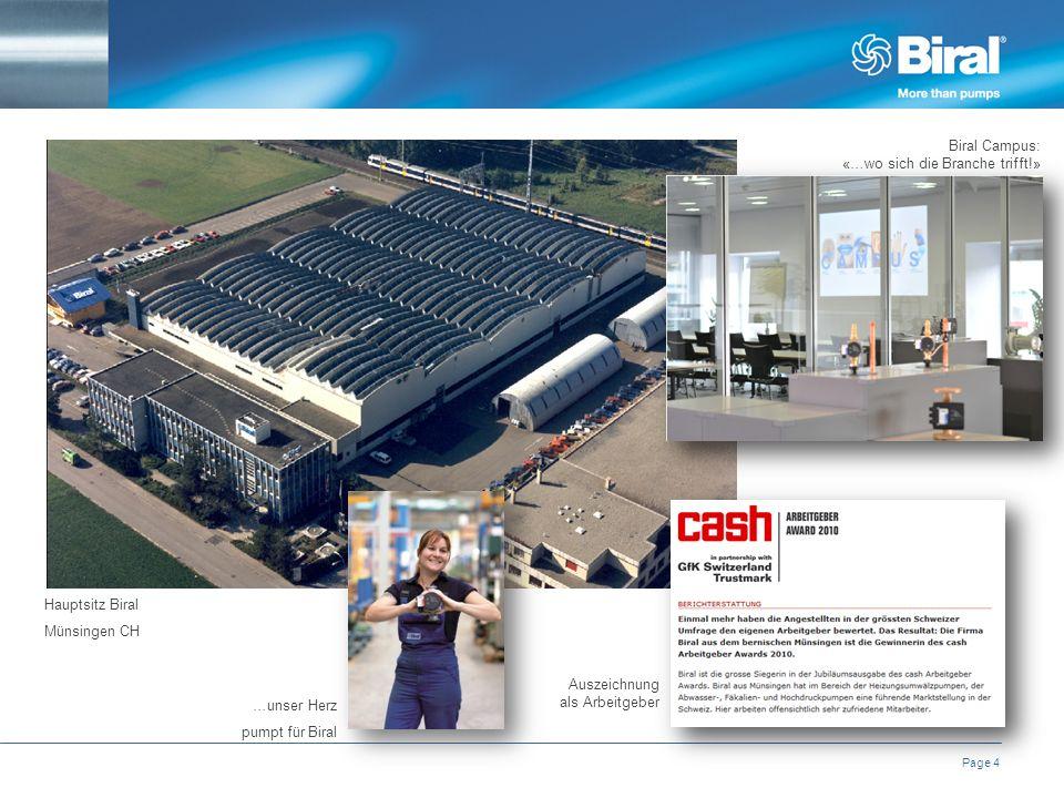 Page 4 Hauptsitz Biral Münsingen CH …unser Herz pumpt für Biral Auszeichnung als Arbeitgeber Biral Campus: «…wo sich die Branche trifft!»