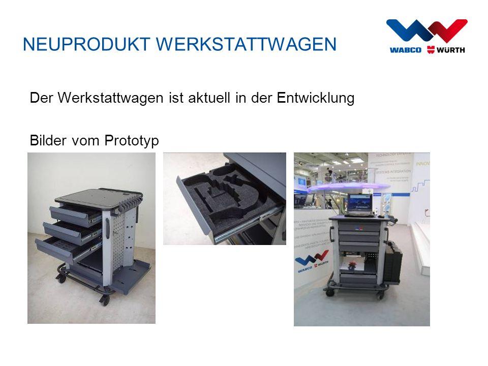 NEUPRODUKT WERKSTATTWAGEN Der Werkstattwagen ist aktuell in der Entwicklung Bilder vom Prototyp
