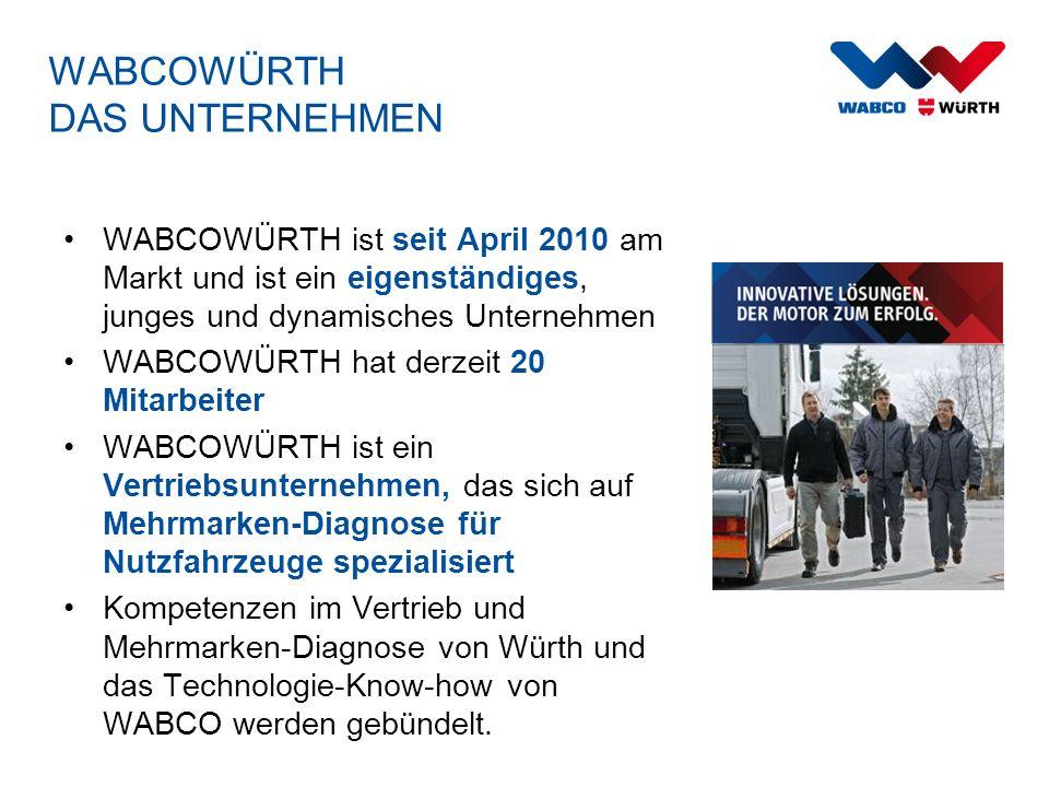 WABCOWÜRTH DAS UNTERNEHMEN WABCOWÜRTH ist seit April 2010 am Markt und ist ein eigenständiges, junges und dynamisches Unternehmen WABCOWÜRTH hat derze