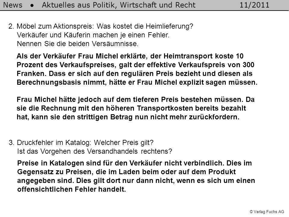 News Aktuelles aus Politik, Wirtschaft und Recht11/2011 © Verlag Fuchs AG 4.